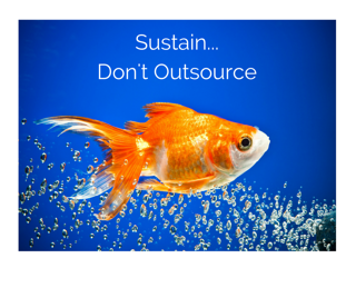 Sustain Don't Outsource Procurement Goldfish Business Process Outsourcing BPO